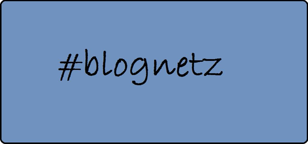 #blognetz - Deutschlands Blogger sollten sich vernetzen