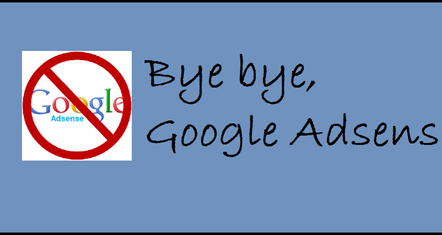 In eigener Sache: Bye bye, Google Adsense Werbung