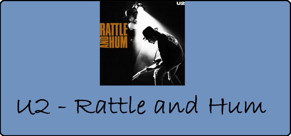 """25 Jahre """"Rattle and Hum"""" von U2"""
