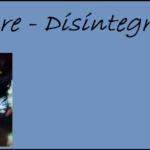 """Düsternis und Zerfall – """"Disintegration"""" von The Cure"""
