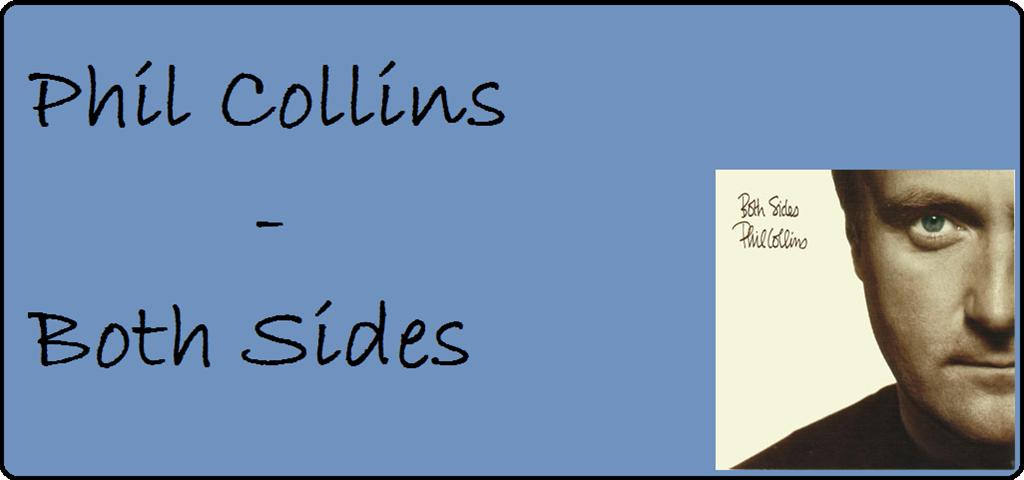 """20 Jahre """"Both Sides"""" von Phil Collins"""
