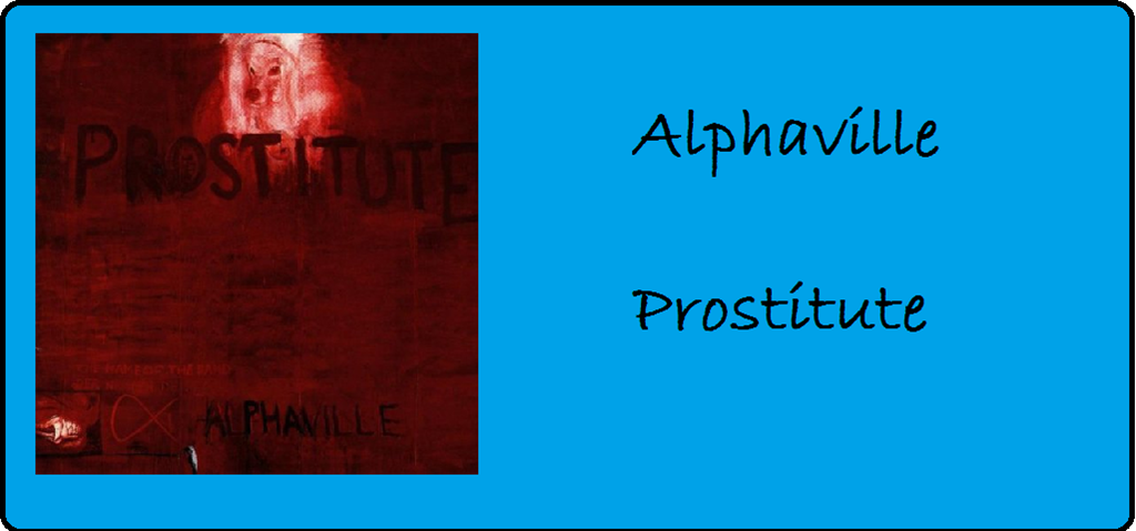 """20 Jahre """"Prostitute"""" von Alphaville"""
