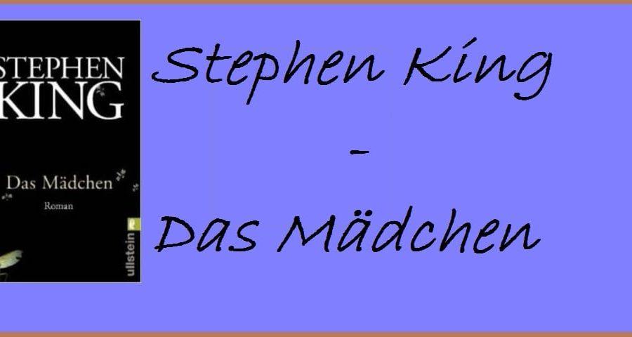 """15 Jahre """"Das Mädchen"""" von Stephen King"""