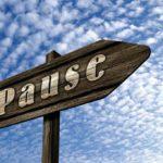 In eigener Sache – Pause im Blog