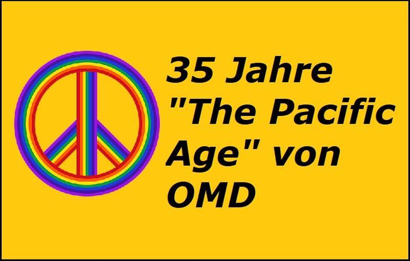 """35 Jahre """"The Pacific Age"""" von OMD"""