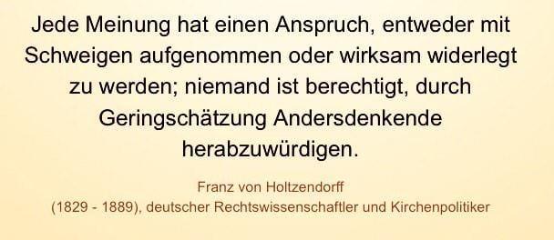 Zitat von Franz von Holtzendorff, geteilt durch @rudisagmal
