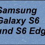 Samsung Galaxy S6 und S6 Edge mit Wow-Effekt vorgestellt