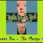 "25 Jahre ""The Martyr Mantras"" von ""Jesus Loves You"""