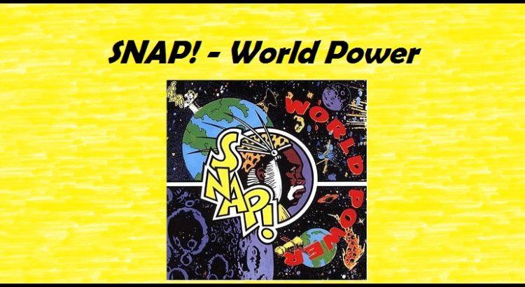 Snap! - World Power - with cover by Source. Licensed under Fair use via Wikipedia