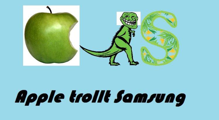 Apple trollt Samsung