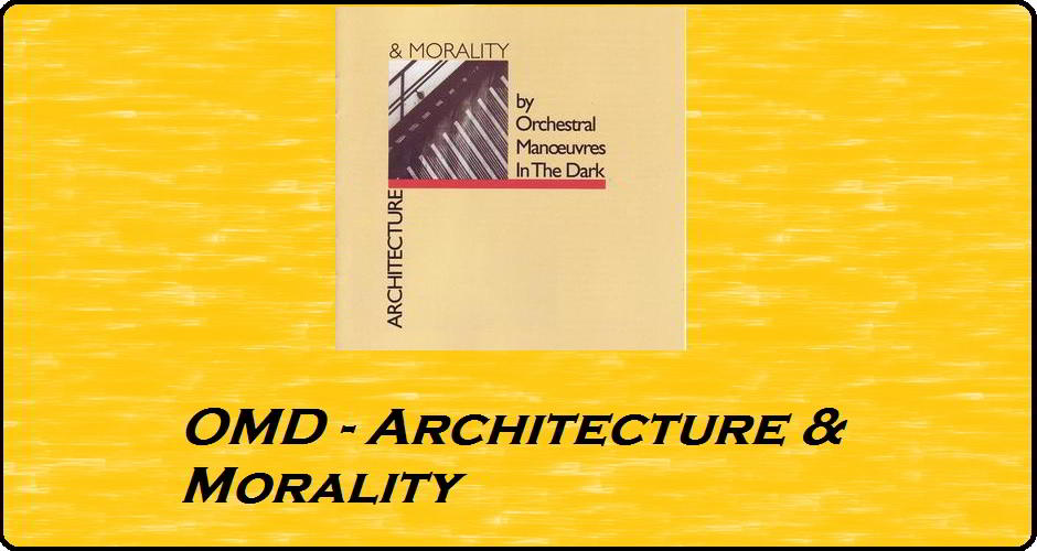 Orchestral Manoeuvres In The Dark - Architecture & Morality - Fair use via Wikimedia Commons