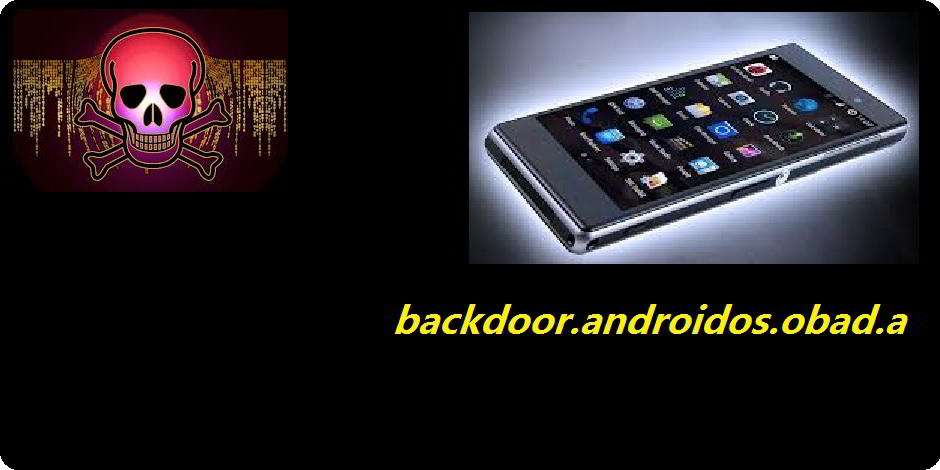 backdoor.androidos.obad.a