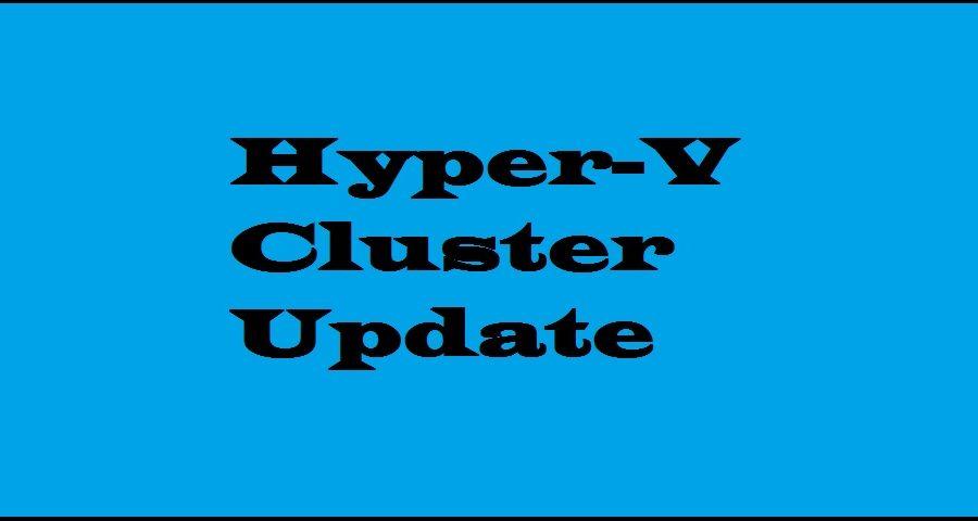 Hyper-V Cluster Update