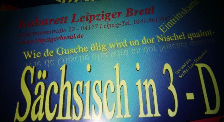 """Leipziger Brettl - Eintrittskarte zu """"Sächsisch in 3-D"""""""