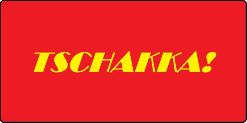 Tschakka!