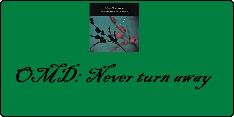 OMD: Never turn away - feat.: Cover der Single By Source, Fair use, via Wikimedia Commons
