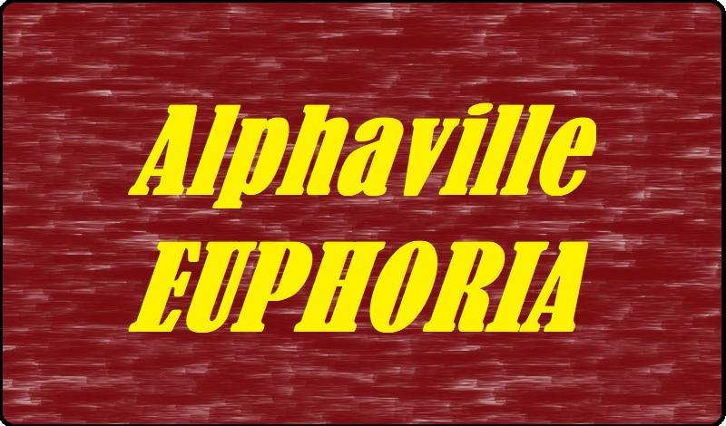 Alphaville - Euphoria