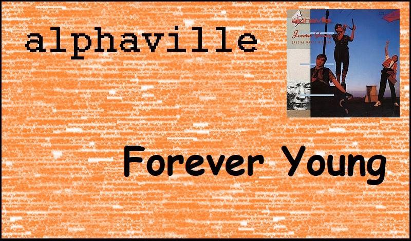 """35 Jahre """"Forever Young"""" von Alphaville"""
