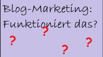 Blog-Marketing: Funktioniert das?