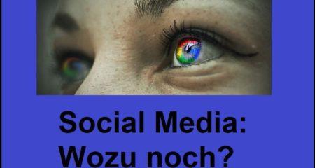Social Media: Wozu noch?
