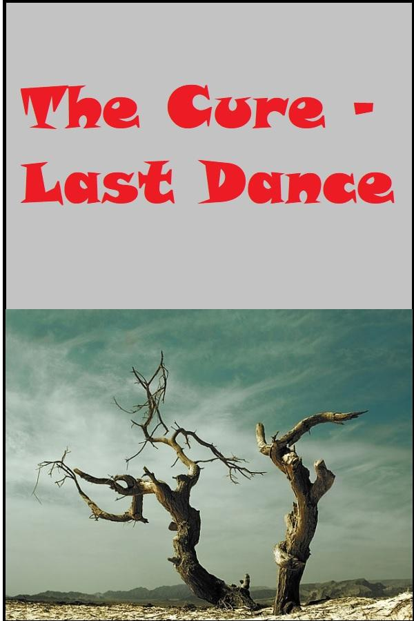 The Cure - Last Dance - Gabriel Rif Pikiwiki Israel [CC BY 2.5] - via Wikimedia Commons
