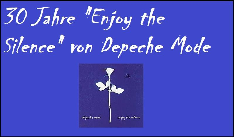 "30 Jahre ""Enjoy the Silence"" von Depeche Mode - inkl. Cover Art by Mute Records via https://en.wikipedia.org/wiki/Enjoy_the_Silence"