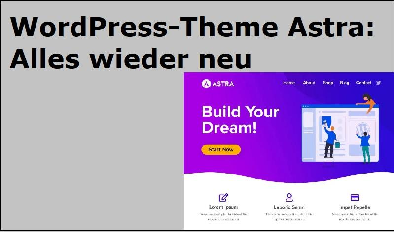 WordPress-Theme Astra: Alles wieder neu