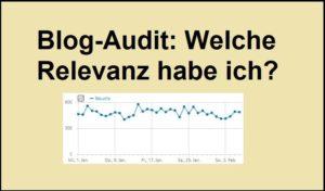 Blog-Audit: Welche Relevanz habe ich?