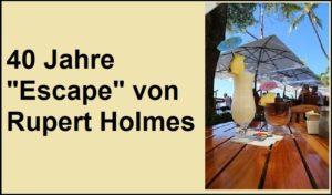 """40 Jahre """"Escape von Rupert Holmes"""" - Pixabay-Lizenz - via Pixabay.com"""