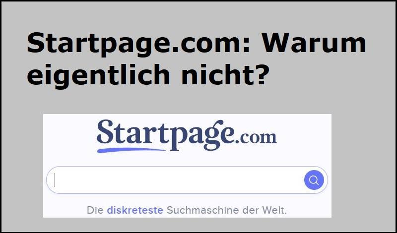 Startpage.com: Warum eigentlich nicht?