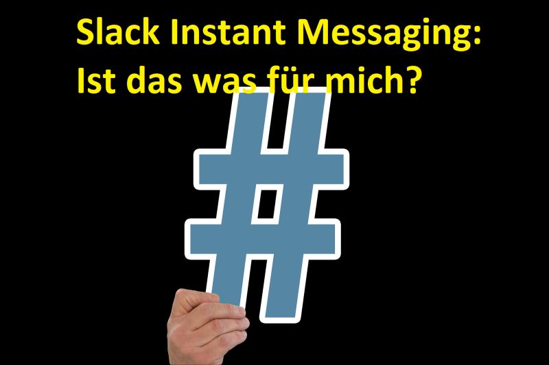 Slack Instant Messaging: Ist das was für mich? - (C) geralt Pixabay-Lizenz - via Pixabay.com
