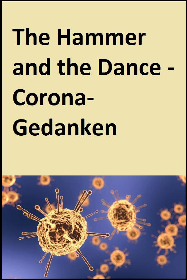 The Hammer and the Dance - Corona-Gedanken - (C) mattthewafflecat Pixabay-Lizenz - via Pixabay.com