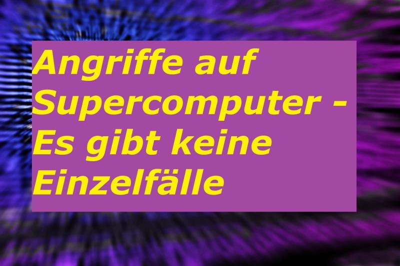 Angriffe auf Supercomputer - Es gibt keine Einzelfälle - Bild von Pexels auf Pixabay
