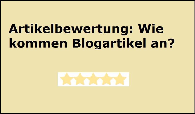 Artikelbewertung: Wie kommen Blogartikel an?