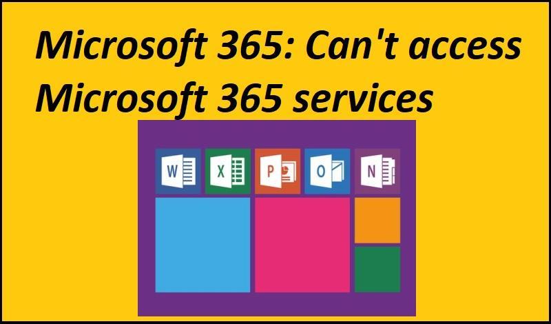 Microsoft 365: Can't access Microsoft 365 services - Bild von Pixaline auf Pixabay