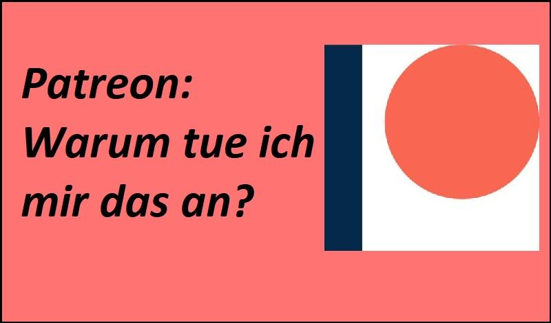 Patreon: Warum tue ich mir das an? - Patreon, Public domain, via Wikimedia Commons
