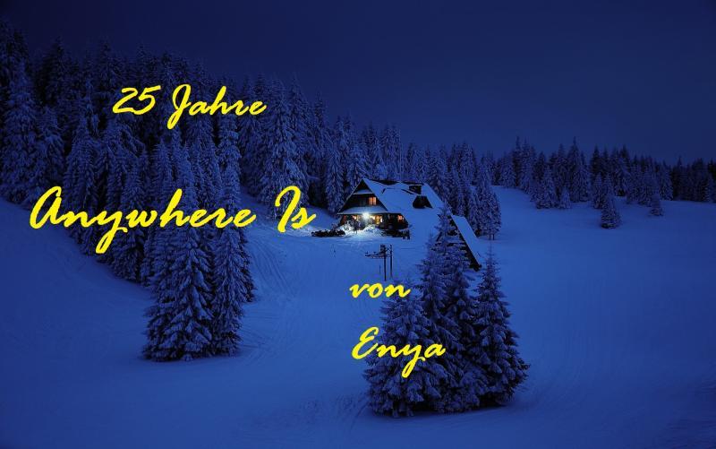 """25 Jahre """"Anywhere Is"""" von Enya - Bild von Jerzy Górecki auf Pixabay"""