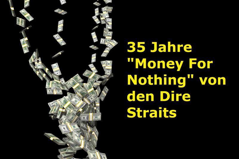 """35 Jahre """"Money For Nothing"""" von den Dire Straits - Bild von PublicDomainPictures auf Pixabay"""