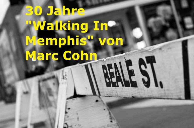 """30 Jahre """"Walking In Memphis"""" von Marc Cohn - Bild von omissivart auf Pixabay"""