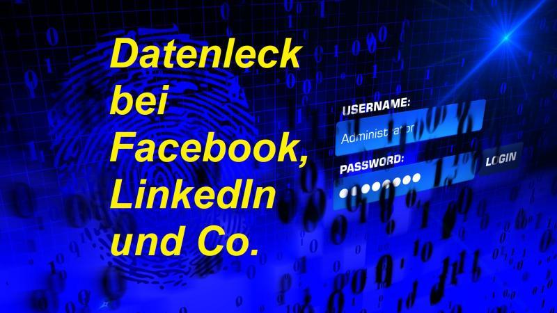Datenleck bei Facebook, LinkedIn und Co. - Bild von Thomas Breher auf Pixabay