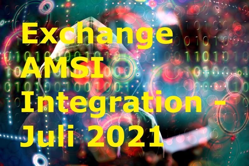 Exchange AMSI Integration - Juli 2021 - Bild von Gerd Altmann auf Pixabay