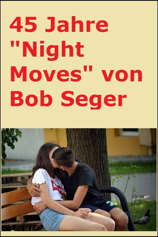 """45 Jahre """"Night Moves"""" von Bob Seger - Silar, CC BY-SA 4.0 https://creativecommons.org/licenses/by-sa/4.0, via Wikimedia Commons"""
