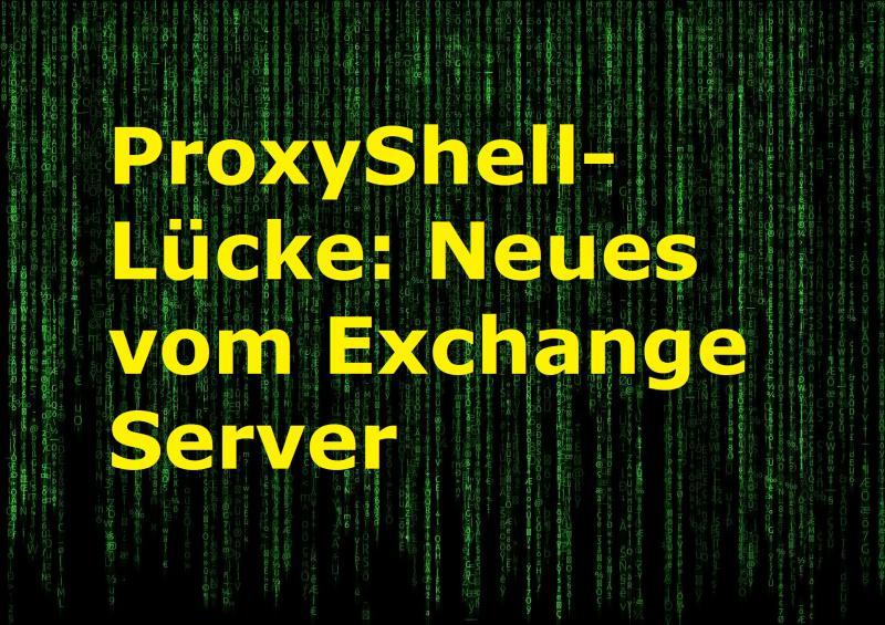 ProxyShell-Lücke: Neues vom Exchange Server - Bild von Free-Photos auf Pixabay