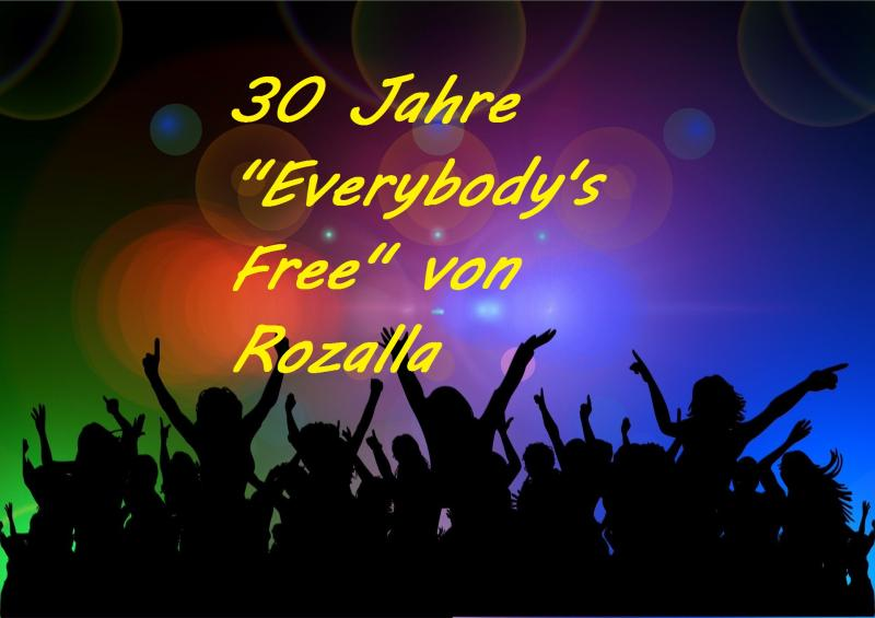 """30 Jahre """"Everybody's Free"""" von Rozalla - Bild von Gerd Altmann auf Pixabay"""