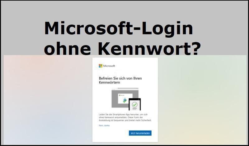 Microsoft-Login ohne Kennwort?